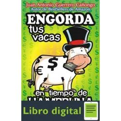 Engorda Tus Vacas En Tiempo De Hambruna Antonio Guerrero
