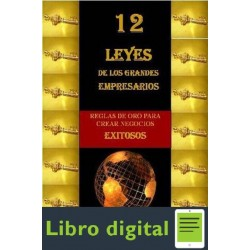 12 Leyes De Los Grandes Empresarios Mauricio Chaves