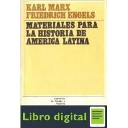 Materiales Para Historia De America Latina Karl Marx