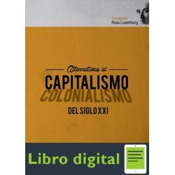 Alternativas Al Capitalismo Del Siglo Xxi