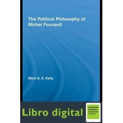 Mark G E The Political Philosophy Of Michel Foucault