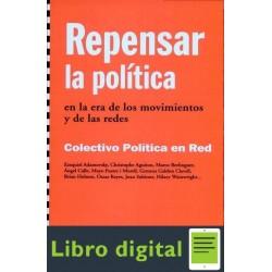 Adamovsky Repensar La Politica En Era Movimientos Y Redes