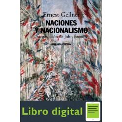 Gellner Ernest Naciones Y Nacionalismo