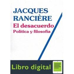 Ranciere Jacques El Desacuerdo Politica Y Filosofia