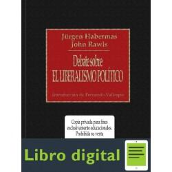 Habermas Debate Sobre El Liberalismo Politico