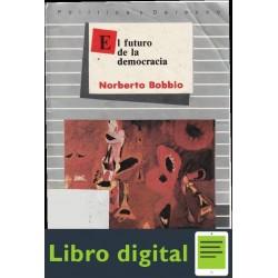 Norberto Bobbio El Futuro De La Democracia