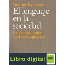 Romaine El Lenguaje En La Sociedad