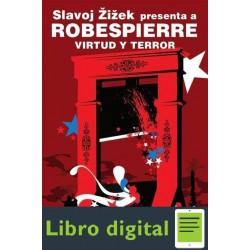 Zizek S 2010 Robespierre Virtud Y Terror