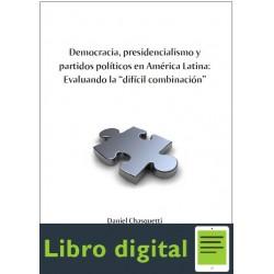 Democracia Presidencialismo Partidos Politicos En A Latina