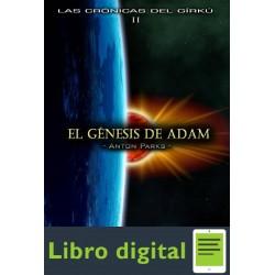 El Genesis De Adam Anton Parks