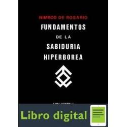 Fundamentos De La Sabiduria Hiperborea Volumen I Nimrod de Rosario