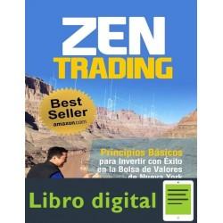 Zen Trading Principios Para Invertir Bolsa De Nueva York