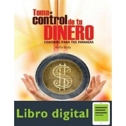 Toma El Control De Tu Dinero bayly Karla