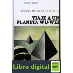 Viaje A Un Planeta Wuwei Gabriel Bermudez