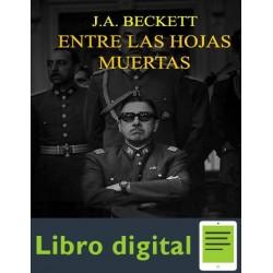 Entre Las Hojas Muertas J A Beckett
