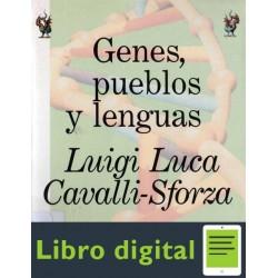 Genes Pueblos Y Lenguas Luigi Luca Cavalli Sforza