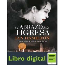 Ava Lee 01 El Abrazo De La Ti Ian Hamilton