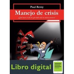 Manejo De Crisis Paul Remy