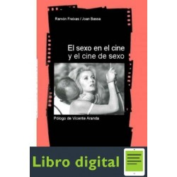 El Sexo En El Cine Y El Cine de Sexo Joan Bassa Ramon Freixas