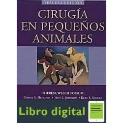 Cirugia En Pequeños Animales 3 Ed. Theresa Fossum