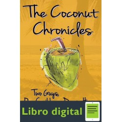 The Coconut Chronicles Two Guys, One Caribbean Dream