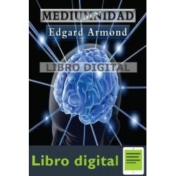 Armond, Edgar Mediumnidad