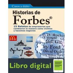 Historias De Forbes 15 Relatos De Empresarios