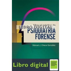 Checa, Manuel Libro Practico De Psiquiatria Forense