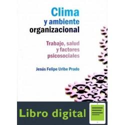 Clima Organizacional Trabajo Salud Y Psicologia