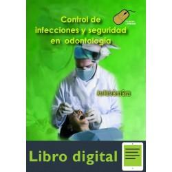 Control De Infecciones Y Seguridad En Odontologia