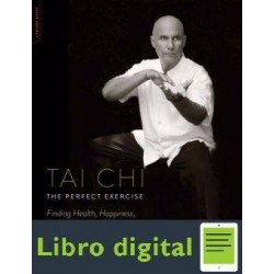 Tai Chi The Perfect Exercise