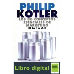 80 Conceptos Esenciales De Marketing A A Z Kotler