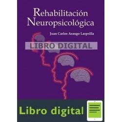 Arango Lasprilla Rehabilitacion Neuropsicologica