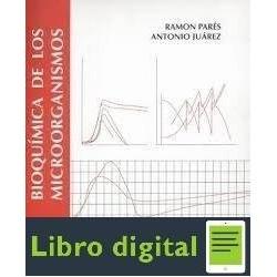 Bioquimica De Los Microorganismos Ramon Pares