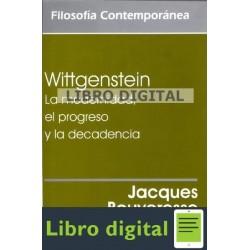 Bouveresse Wittgenstein Modernidad Progreso