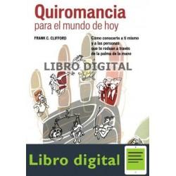 Clifford Frank Quiromancia Para El Mundo De Hoy