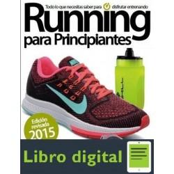 Running Para Principiantes Edicion 2015