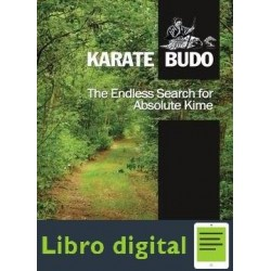 The Endless Search For Absolute Kime Karate Budo