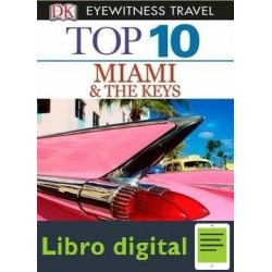 Top 10 Miami And The Keys Eyewitness Top 10 Travel