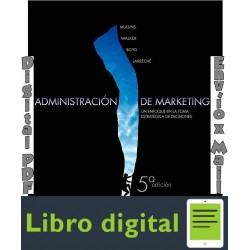 Administracion De Marketing Mullins 5a Edicion