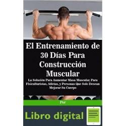 Entrenamiento De 30 Dias Para Construccion Muscular