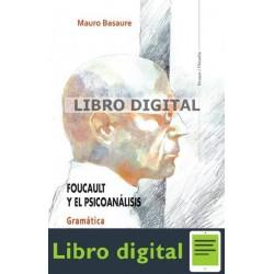 Basaure Foucault Y El Psicoanalisis