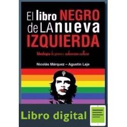 El Libro Negro De La Nueva Izquierda Nicolas Marquez