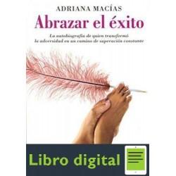 Abrazar El Exito Adriana Macias