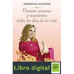 Prometo Amarme Y Respetarme Adriana Macias