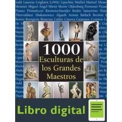 1000 Esculturas De Los Grandes Maestros Joseph Manca