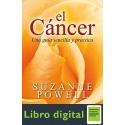 Cancer. Una Guia Sencilla Y Practica Suzanne Powell