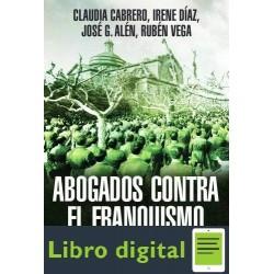 Abogados Contra El Franquismo Claudia Cabrero Blanco