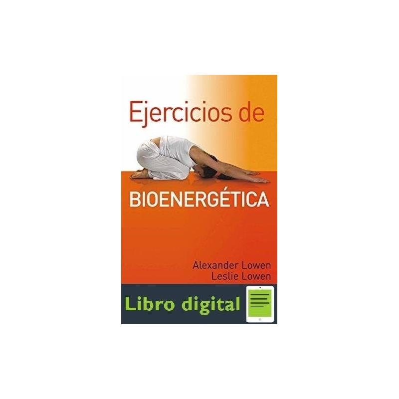 ejercicios bioenergetica alexander lowen pdf