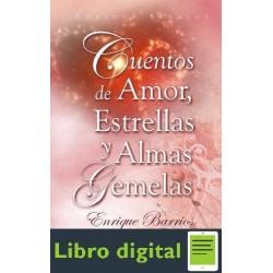 Cuentos De Amor, Estrellas Y Almas Gemelas Enrique Barrios